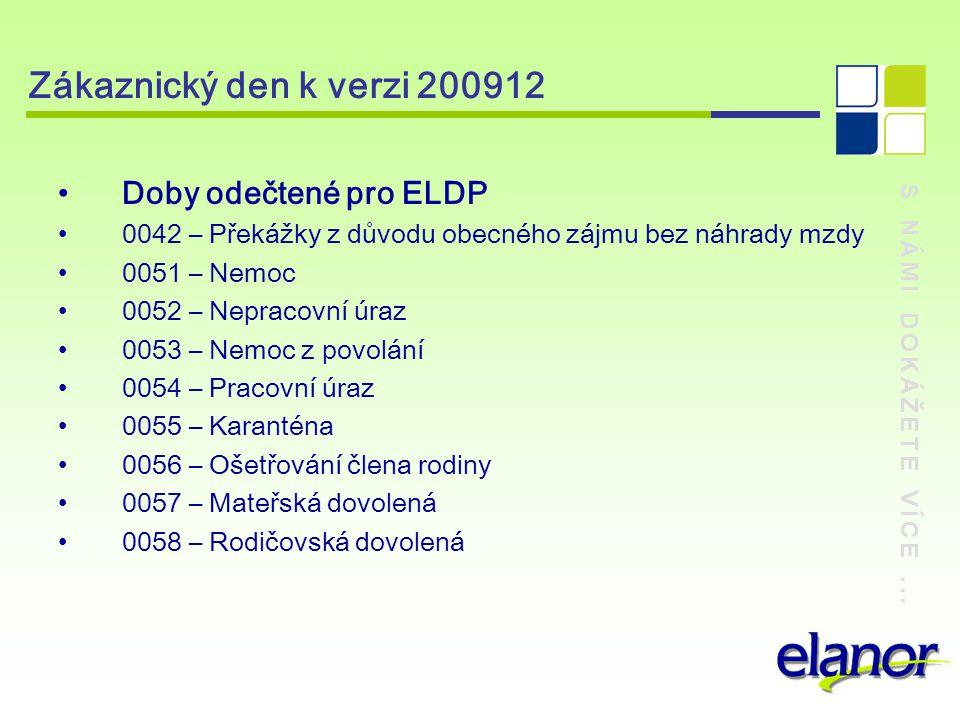 Zákaznický den k verzi 200912 Doby odečtené pro ELDP