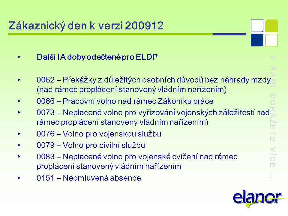 Zákaznický den k verzi 200912 Další IA doby odečtené pro ELDP