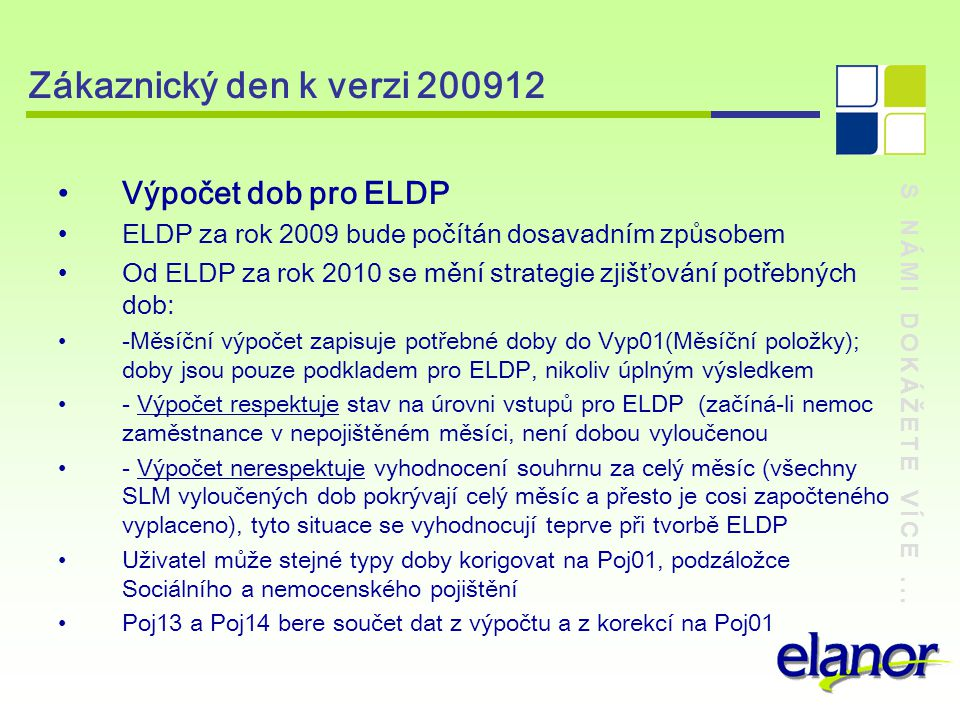 Zákaznický den k verzi 200912 Výpočet dob pro ELDP