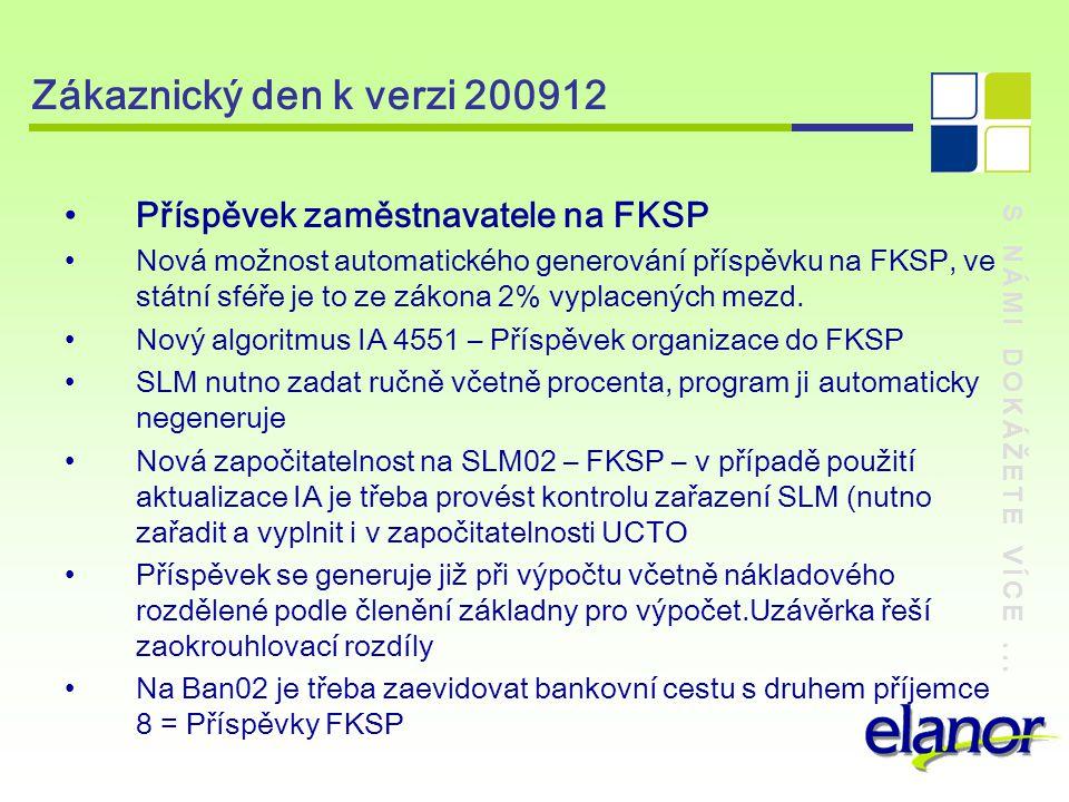 Zákaznický den k verzi 200912 Příspěvek zaměstnavatele na FKSP