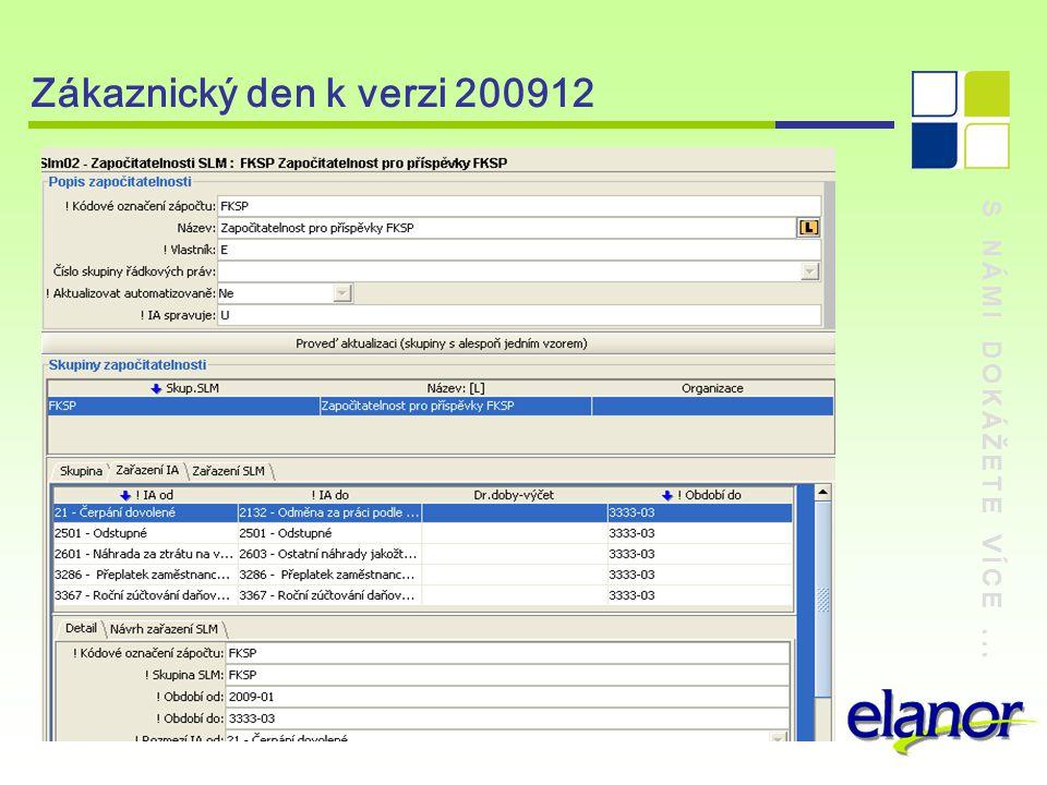 Zákaznický den k verzi 200912 S NÁMI DOKÁŽETE VÍCE ...