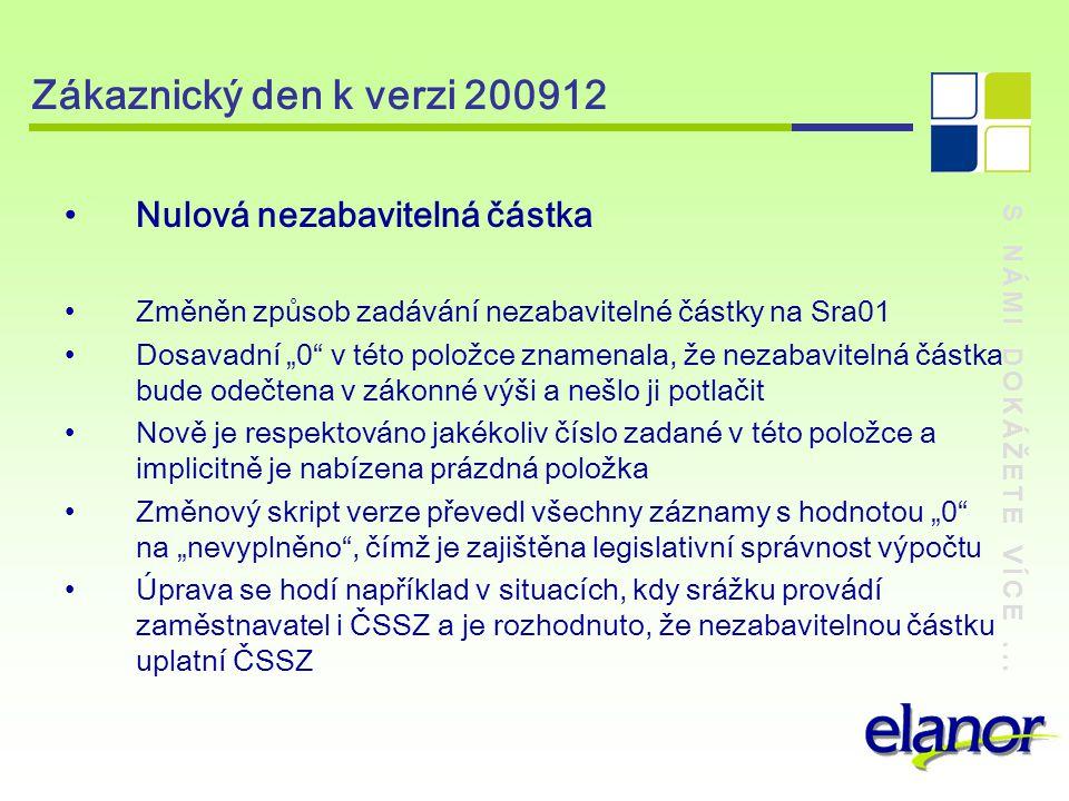 Zákaznický den k verzi 200912 Nulová nezabavitelná částka