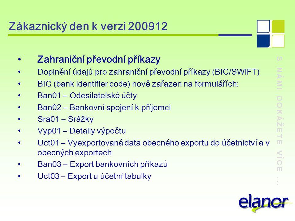 Zákaznický den k verzi 200912 Zahraniční převodní příkazy