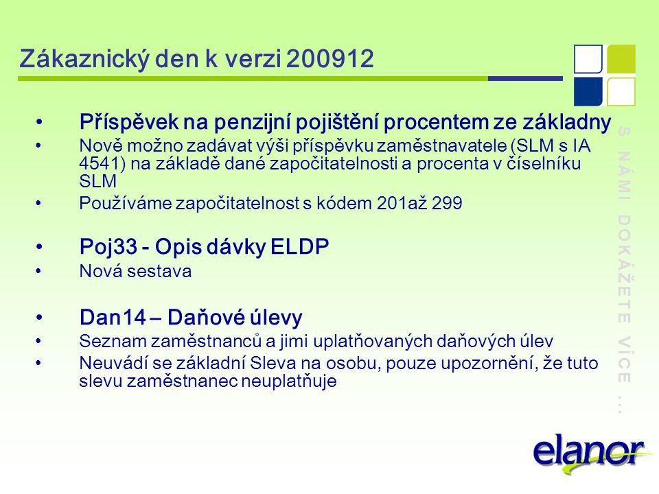 Zákaznický den k verzi 200912 Příspěvek na penzijní pojištění procentem ze základny.