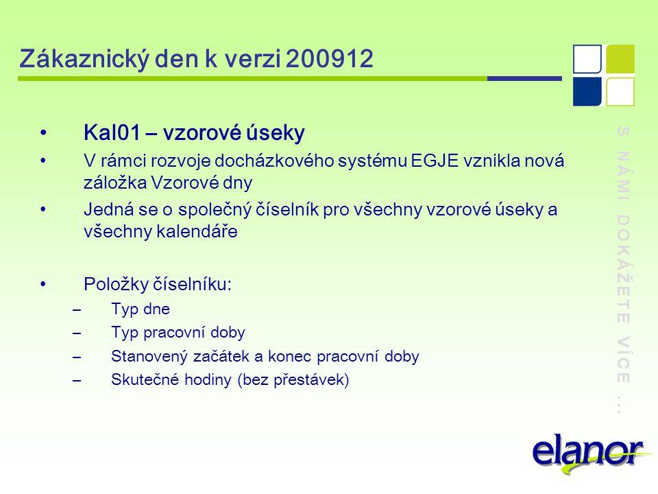Zákaznický den k verzi 200912 Kal01 – vzorové úseky
