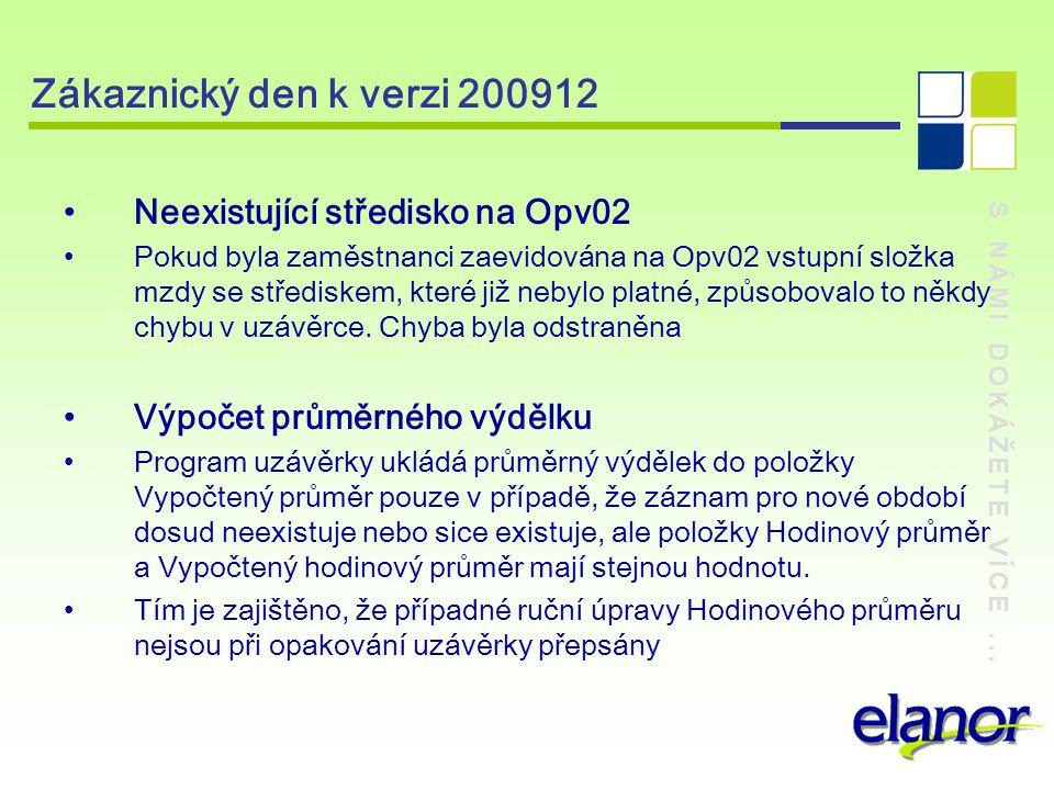 Zákaznický den k verzi 200912 Neexistující středisko na Opv02