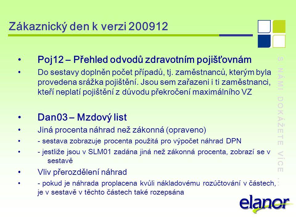 Zákaznický den k verzi 200912 Poj12 – Přehled odvodů zdravotním pojišťovnám.