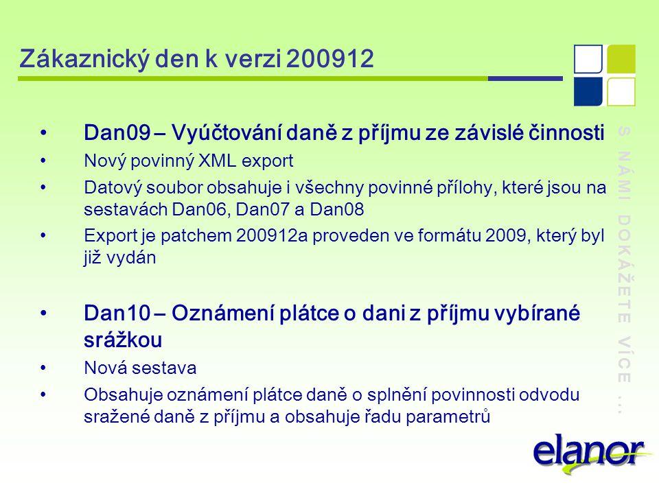 Zákaznický den k verzi 200912 Dan09 – Vyúčtování daně z příjmu ze závislé činnosti. Nový povinný XML export.