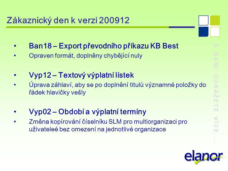Zákaznický den k verzi 200912 Ban18 – Export převodního příkazu KB Best. Opraven formát, doplněny chybějící nuly.