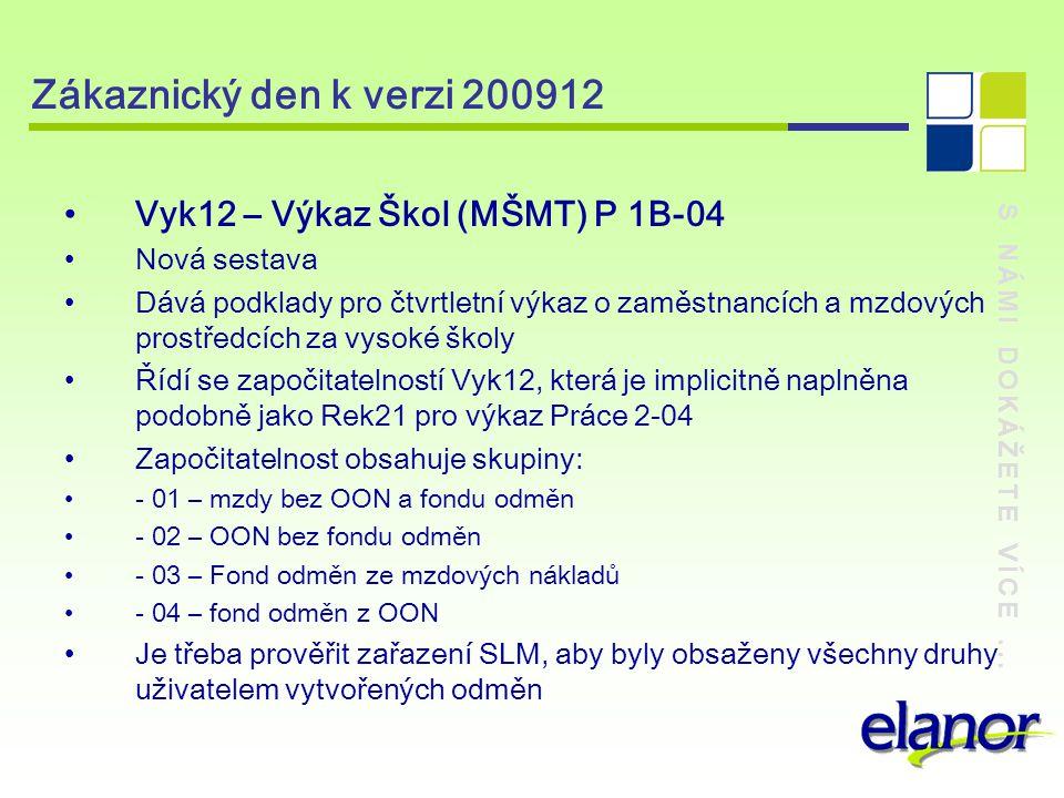 Zákaznický den k verzi 200912 Vyk12 – Výkaz Škol (MŠMT) P 1B-04