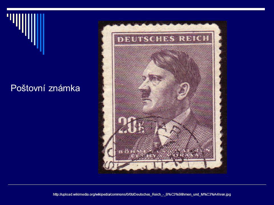 Poštovní známka http://upload.wikimedia.org/wikipedia/commons/0/0b/Deutsches_Reich_-_B%C3%B6hmen_und_M%C3%A4hren.jpg.