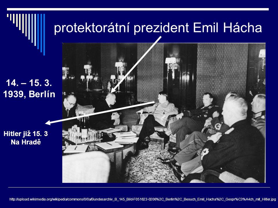protektorátní prezident Emil Hácha