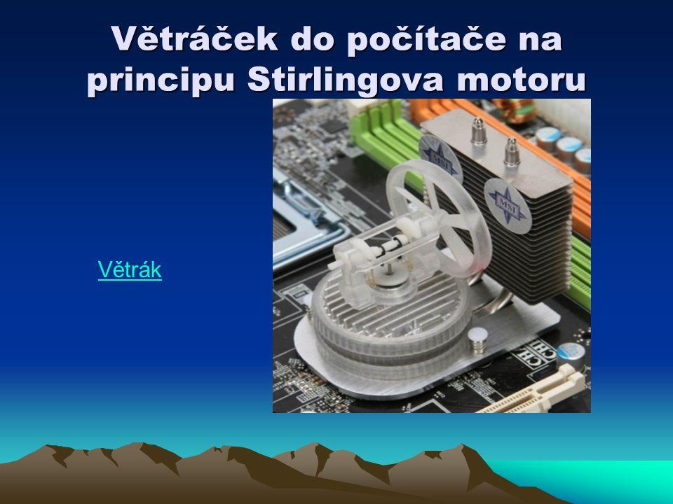 Větráček do počítače na principu Stirlingova motoru
