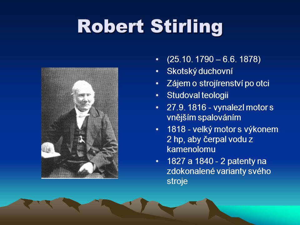 Robert Stirling (25.10. 1790 – 6.6. 1878) Skotský duchovní
