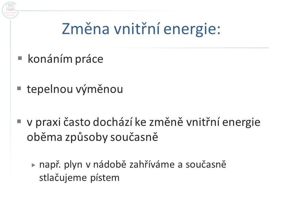 Změna vnitřní energie: