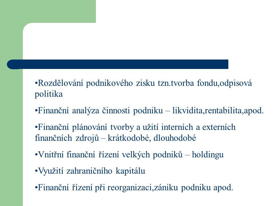Rozdělování podnikového zisku tzn.tvorba fondu,odpisová politika