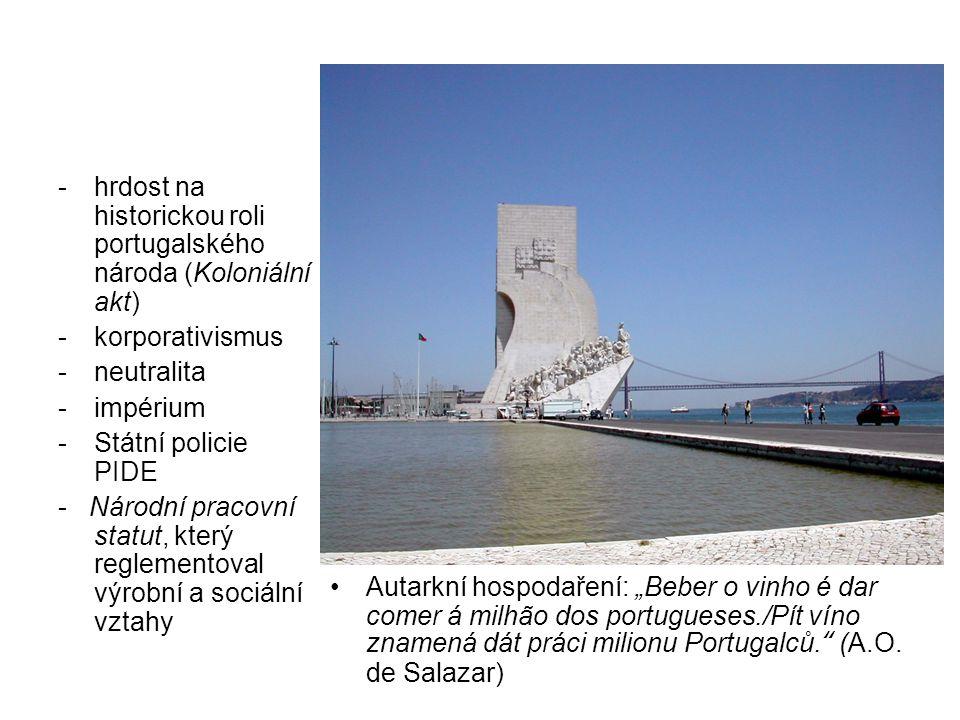 hrdost na historickou roli portugalského národa (Koloniální akt)