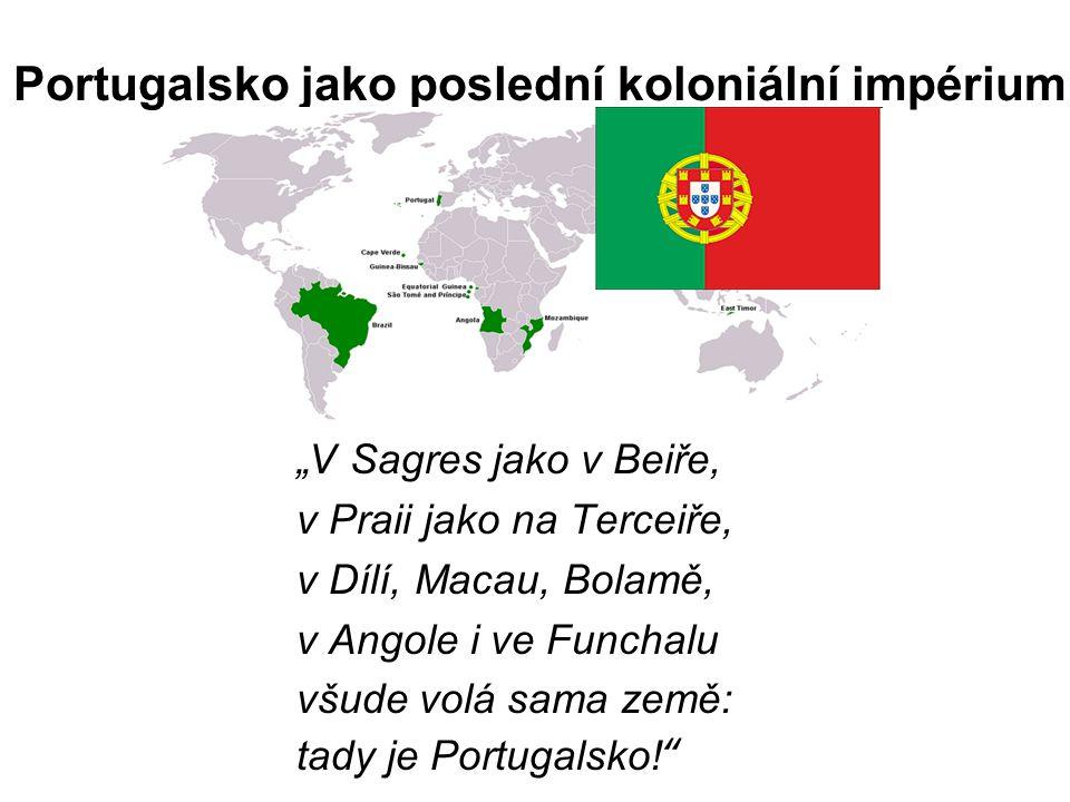Portugalsko jako poslední koloniální impérium