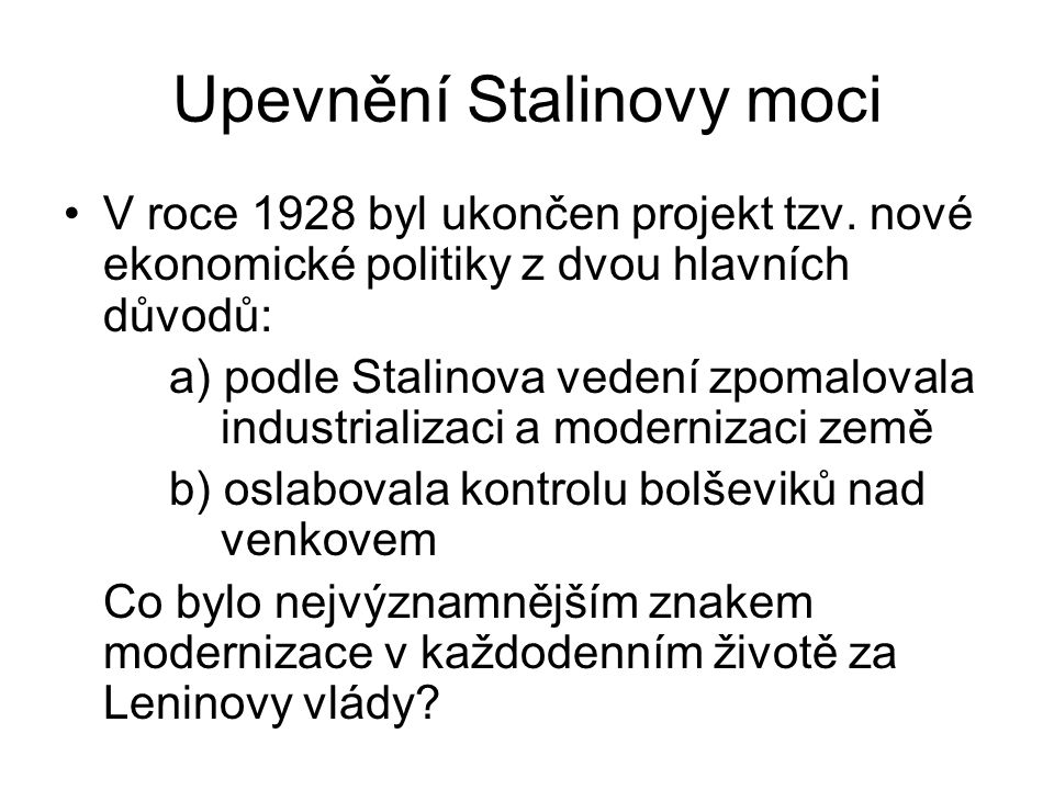 Upevnění Stalinovy moci