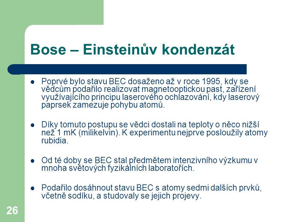 Bose – Einsteinův kondenzát