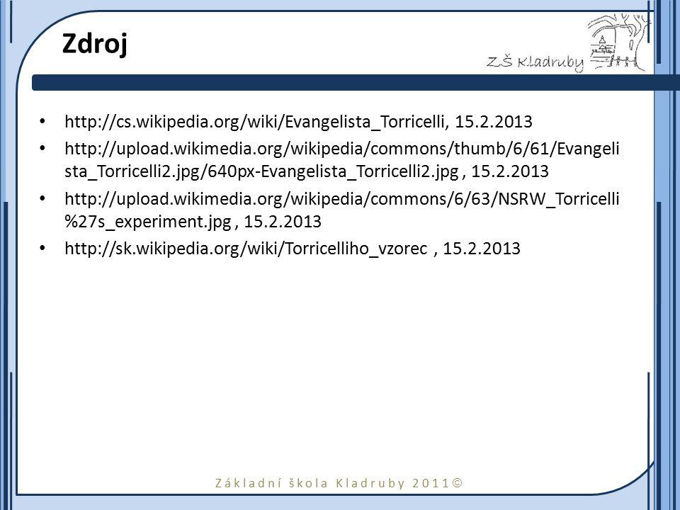 Zdroj http://cs.wikipedia.org/wiki/Evangelista_Torricelli, 15.2.2013