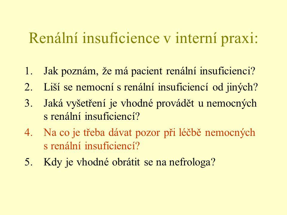 Renální insuficience v interní praxi: