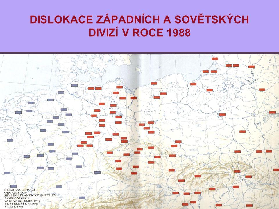 DISLOKACE ZÁPADNÍCH A SOVĚTSKÝCH DIVIZÍ V ROCE 1988
