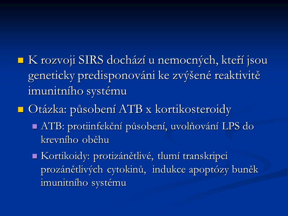 Otázka: působení ATB x kortikosteroidy