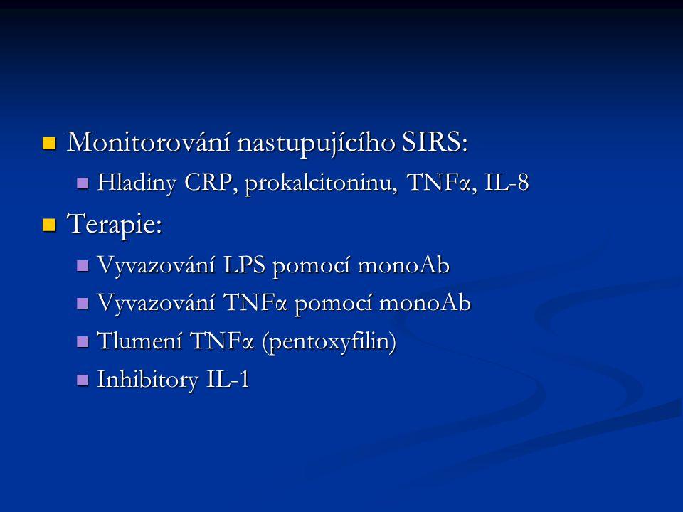 Monitorování nastupujícího SIRS: Terapie: