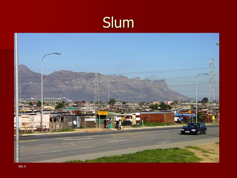 Slum Obr. 9