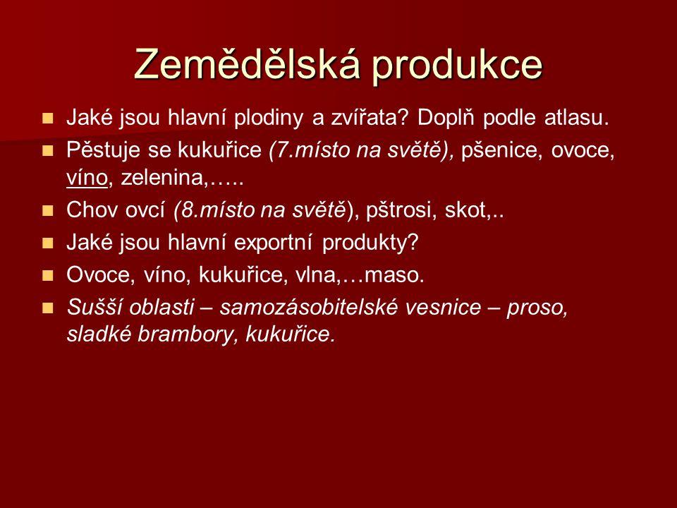 Zemědělská produkce Jaké jsou hlavní plodiny a zvířata Doplň podle atlasu.