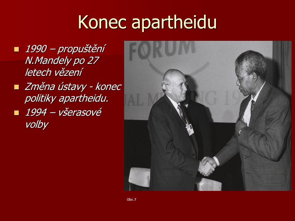 Konec apartheidu 1990 – propuštění N.Mandely po 27 letech vězení