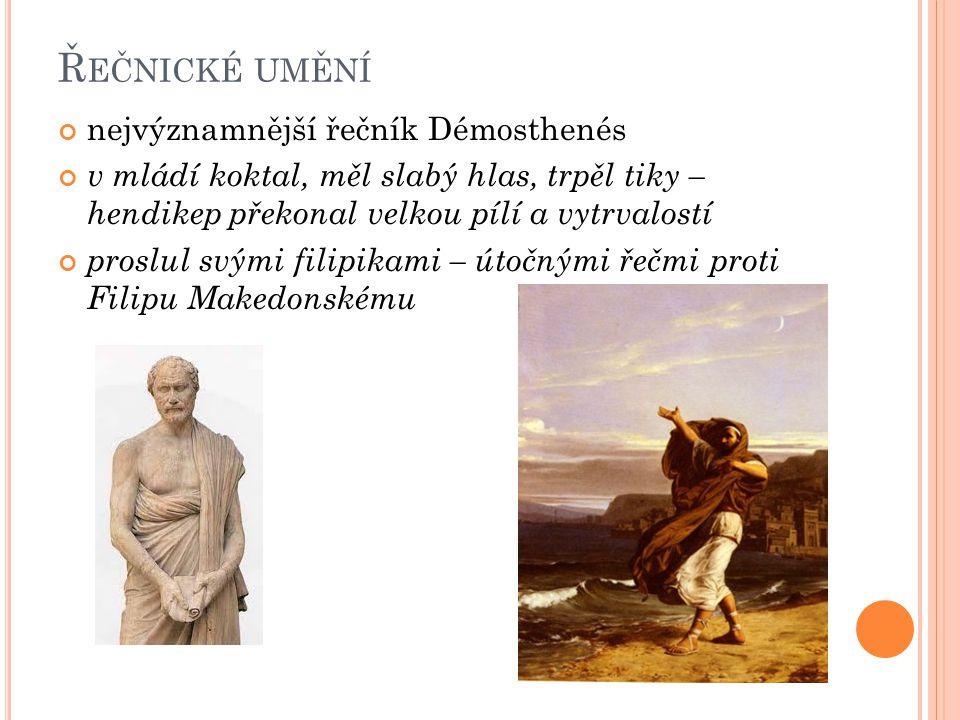 Řečnické umění nejvýznamnější řečník Démosthenés