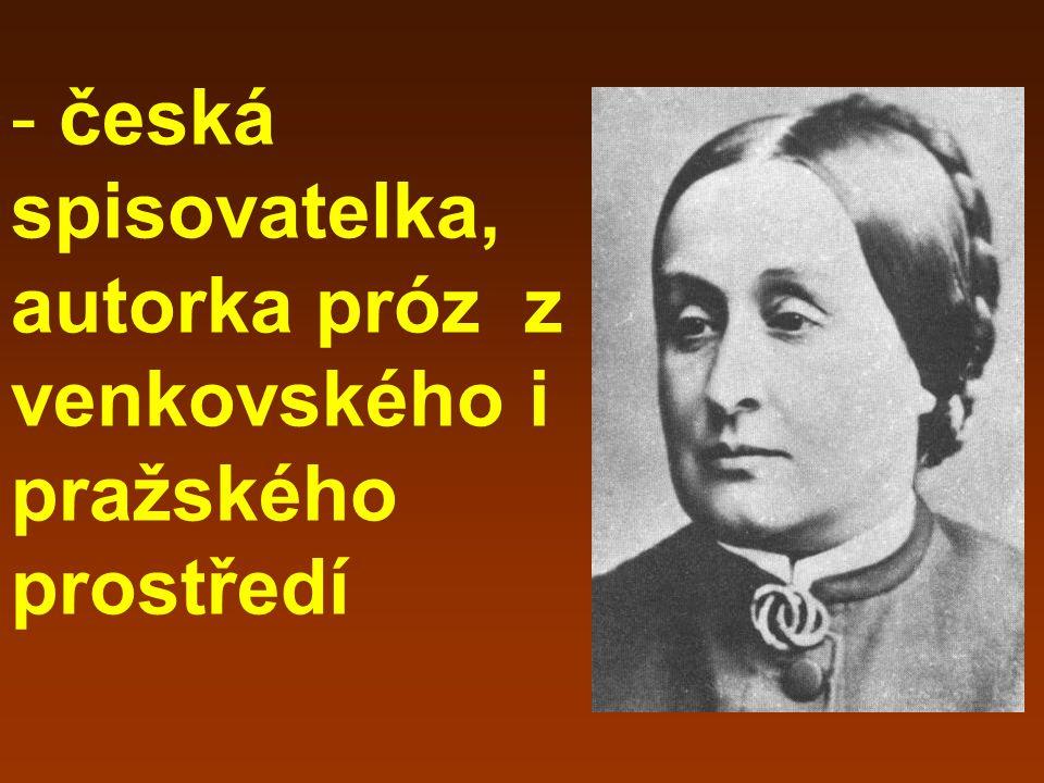 česká spisovatelka, autorka próz z venkovského i pražského prostředí