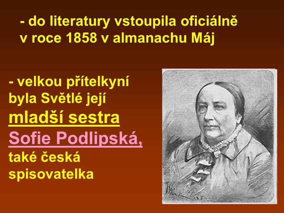 - do literatury vstoupila oficiálně v roce 1858 v almanachu Máj