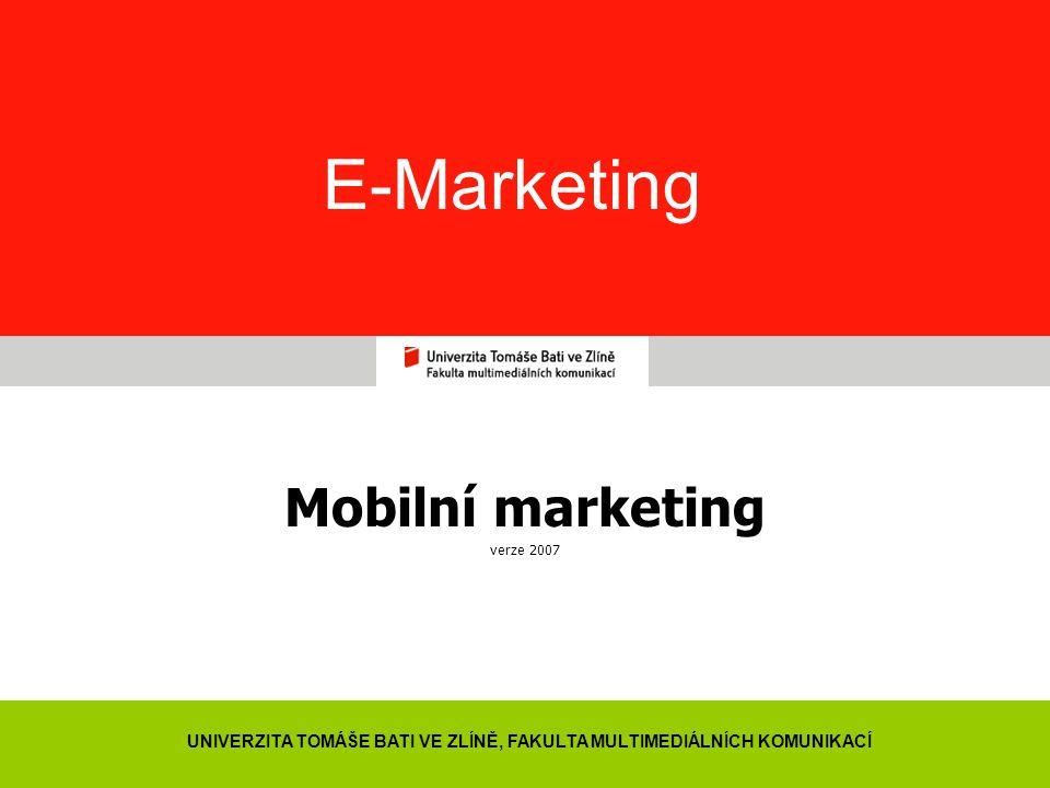 Mobilní marketing verze 2007