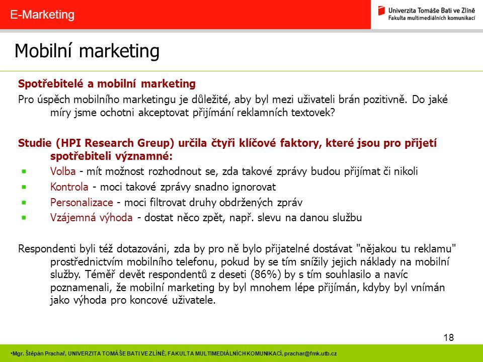 Mobilní marketing E-Marketing Spotřebitelé a mobilní marketing