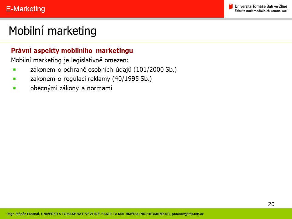 Mobilní marketing E-Marketing Právní aspekty mobilního marketingu