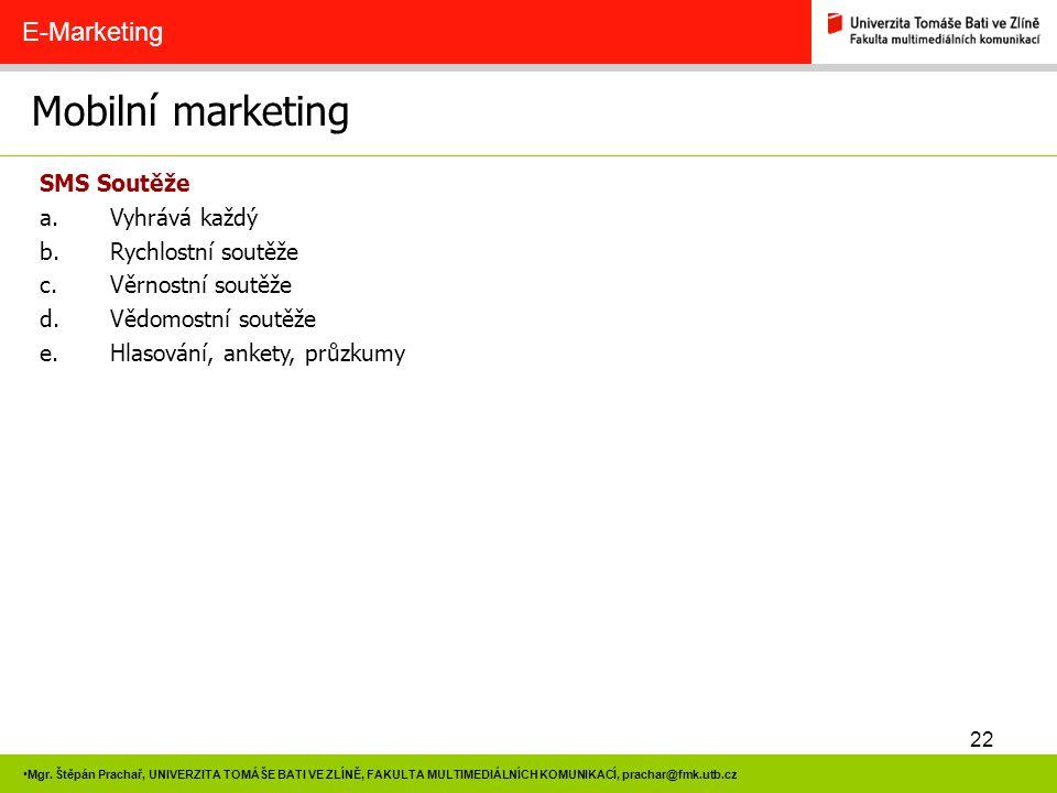 Mobilní marketing E-Marketing SMS Soutěže Vyhrává každý