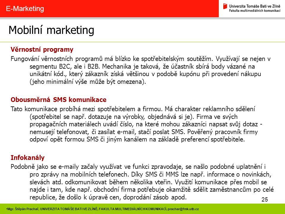 Mobilní marketing E-Marketing Věrnostní programy