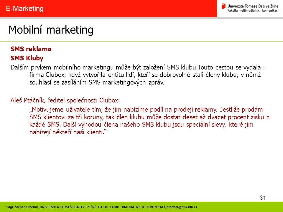 Mobilní marketing E-Marketing SMS reklama SMS Kluby