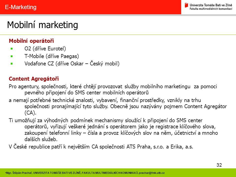 Mobilní marketing E-Marketing Mobilní operátoři O2 (dříve Eurotel)