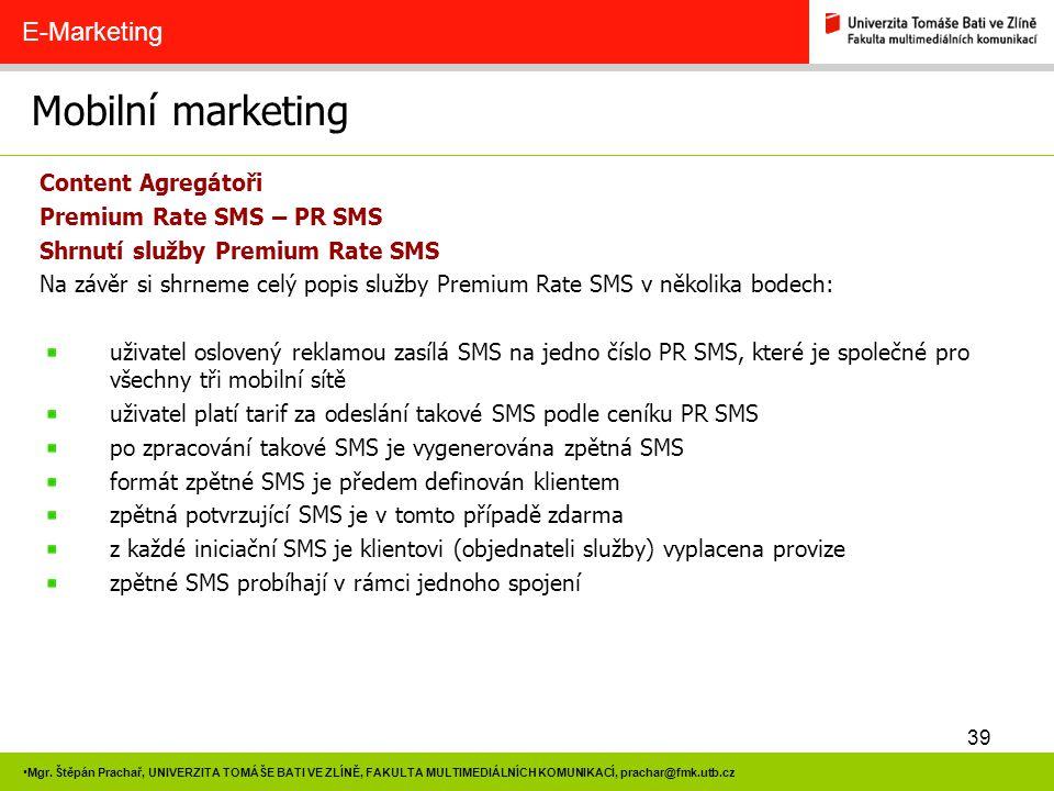 Mobilní marketing E-Marketing Content Agregátoři