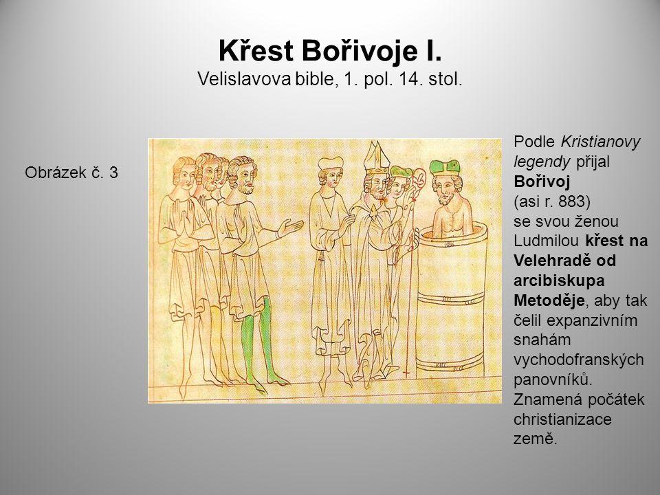 Křest Bořivoje I. Velislavova bible, 1. pol. 14. stol.