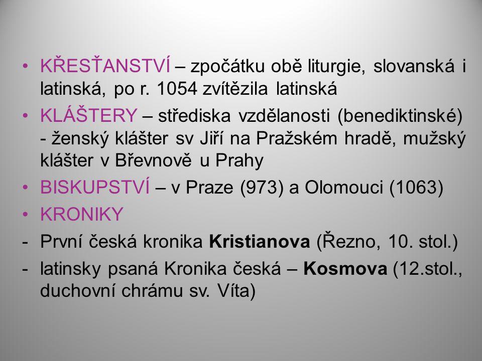 KŘESŤANSTVÍ – zpočátku obě liturgie, slovanská i latinská, po r