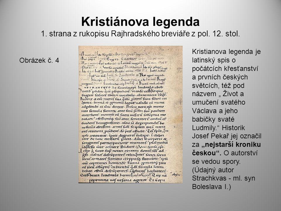 Kristiánova legenda 1. strana z rukopisu Rajhradského breviáře z pol