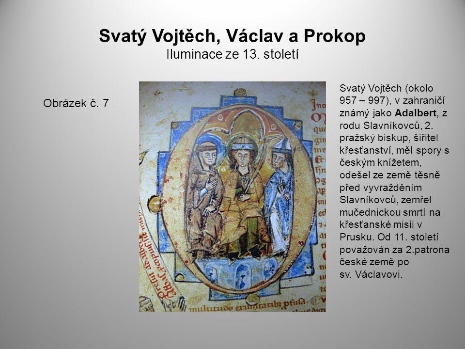 Svatý Vojtěch, Václav a Prokop Iluminace ze 13. století