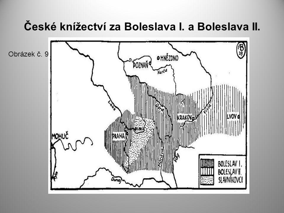 České knížectví za Boleslava I. a Boleslava II.