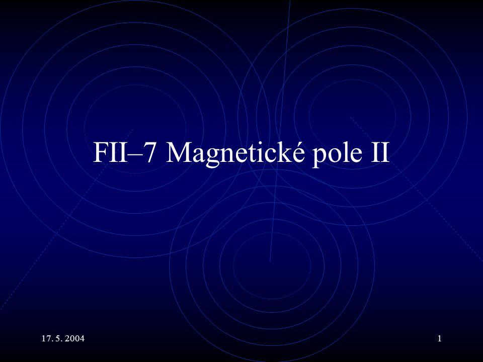 FII–7 Magnetické pole II