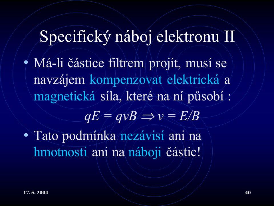 Specifický náboj elektronu II